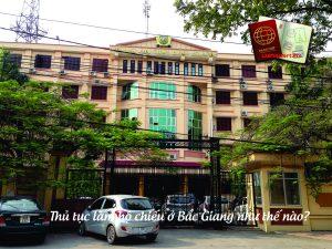 Thủ tục làm hộ chiếu ở Bắc Giang như thế nào?