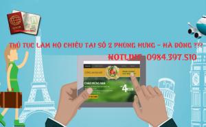 Thủ tục làm hộ chiếu tai Phòng XNC CA TP Hà Nội - cơ sở 2 - số 2 Phùng Hưng - Hà Đông như thế nào?