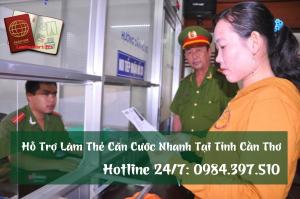 Hỗ trợ làm thẻ căn cước nhanh tại Cần Thơ - 0984.397.510