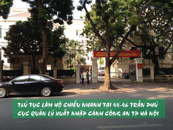 Làm Hộ Chiếu Nhanh Tại Cục Quản Lý Xuất Nhập Cảnh - 46 Trần Phú, Ba Đình, Hà Nội